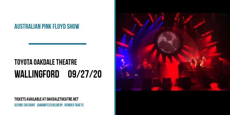 Australian Pink Floyd Show at Toyota Oakdale Theatre