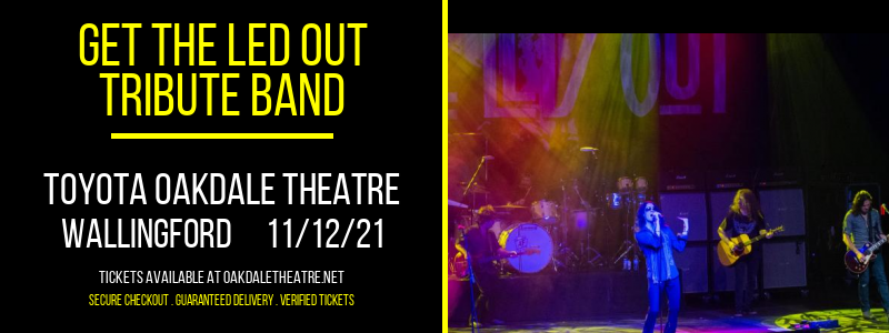 Get the Led Out - Tribute Band at Toyota Oakdale Theatre