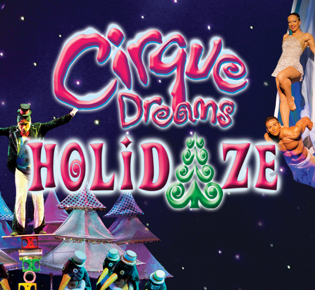 Cirque Dreams: Holidaze at Toyota Oakdale Theatre