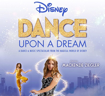 Disney Dance Upon A Dream: Mackenzie Ziegler at Toyota Oakdale Theatre