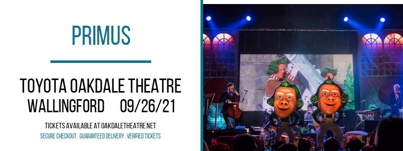 Primus at Toyota Oakdale Theatre
